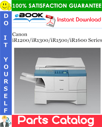 Canon iR1200/iR1300/iR1500/iR1600 Series Parts Catalog Manual