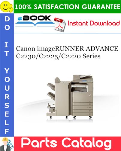 Canon imageRUNNER ADVANCE C2230/C2225/C2220 Series Parts Catalog Manual