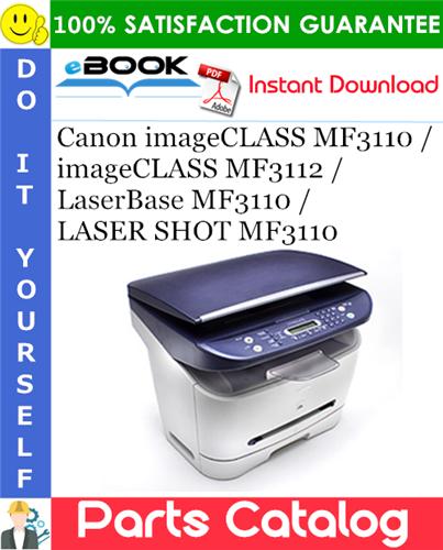 Canon imageCLASS MF3110 / imageCLASS MF3112 / LaserBase MF3110 / LASER SHOT MF3110 Parts Catalog Manual