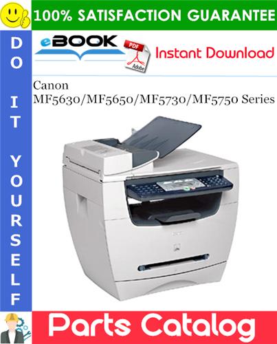 Canon MF5630/MF5650/MF5730/MF5750 Series Parts Catalog Manual