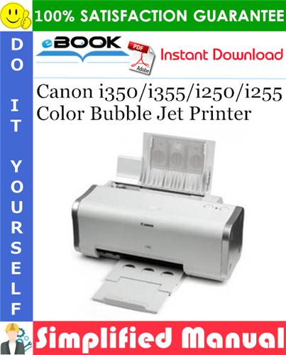 Canon i350/i355/i250/i255 Color Bubble Jet Printer Simplified Manual