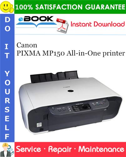 Canon PIXMA MP150 All-in-One printer Service Repair Manual