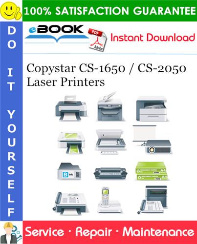 Copystar CS-1650 / CS-2050 Laser Printers Service Repair Manual