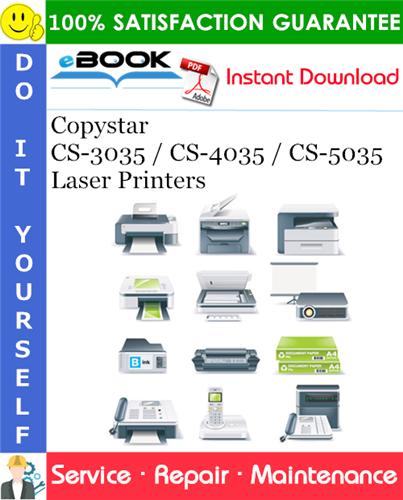 Copystar CS-3035 / CS-4035 / CS-5035 Laser Printers Service Repair Manual