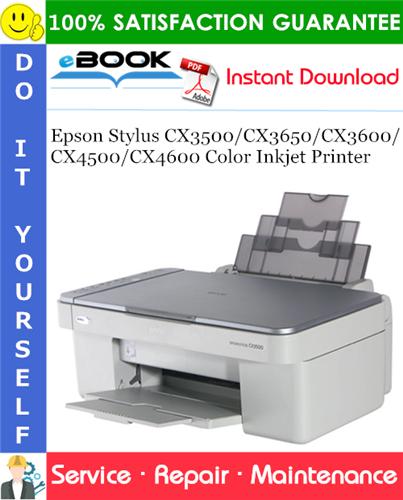 Epson Stylus CX3500/CX3650/CX3600/CX4500/CX4600 Color Inkjet Printer Service Repair Manual