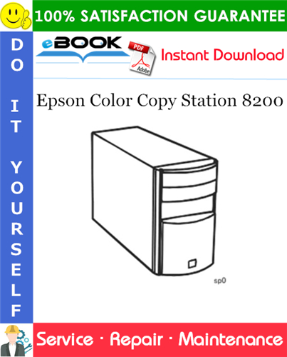 Epson Color Copy Station 8200 Service Repair Manual