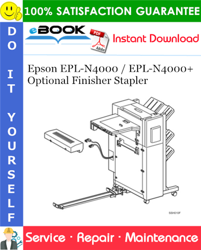 Epson EPL-N4000 / EPL-N4000+ Optional Finisher Stapler Service Repair Manual