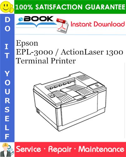 Epson EPL-3000 / ActionLaser 1300 Terminal Printer Service Repair Manual