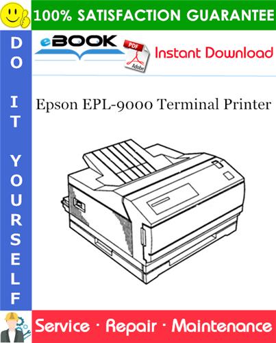 Epson EPL-9000 Terminal Printer Service Repair Manual
