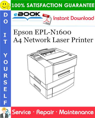 Epson EPL-N1600 A4 Network Laser Printer Service Repair Manual