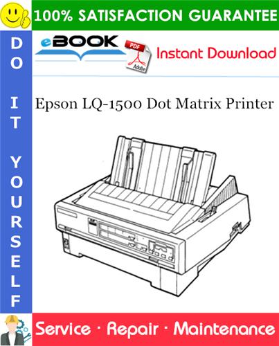 Epson LQ-1500 Dot Matrix Printer Service Repair Manual