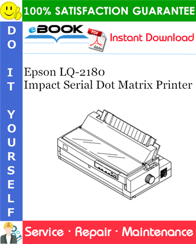Epson LQ-2180 Impact Serial Dot Matrix Printer Service Repair Manual