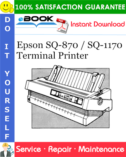 Epson SQ-870 / SQ-1170 Terminal Printer Service Repair Manual