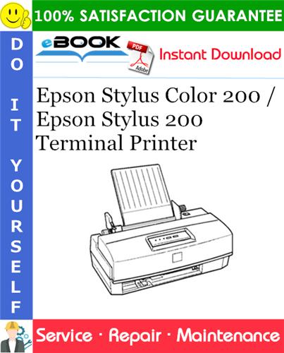 Epson Stylus Color 200 / Epson Stylus 200 Terminal Printer Service Repair Manual
