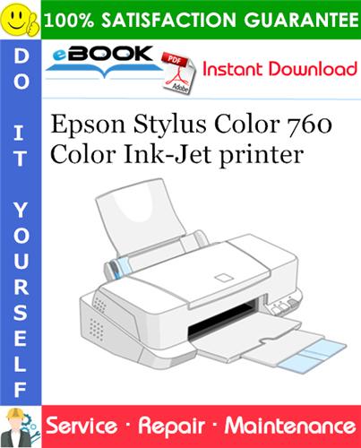 Epson Stylus Color 760 Color Ink-Jet printer Service Repair Manual