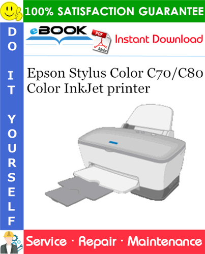 Epson Stylus Color C70/C80 Color InkJet printer Service Repair Manual