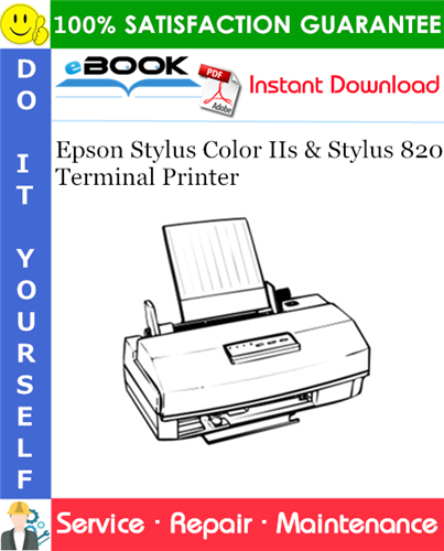 Epson Stylus Color IIs & Stylus 820 Terminal Printer Service Repair Manual