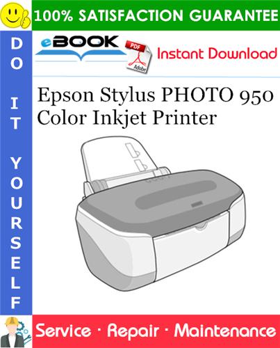 Epson Stylus PHOTO 950 Color Inkjet Printer Service Repair Manual