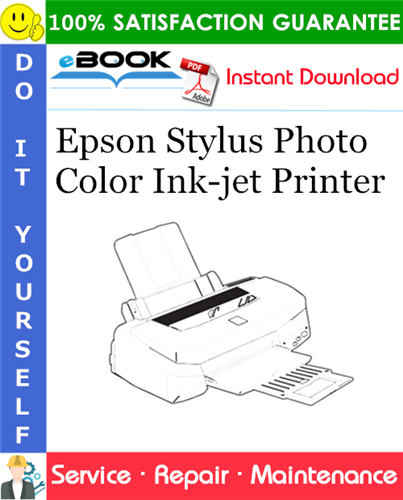 Epson Stylus Photo Color Ink-jet Printer Service Repair Manual