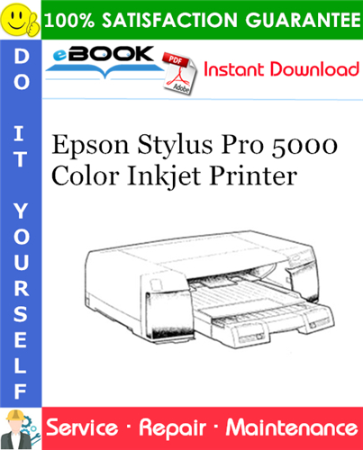 Epson Stylus Pro 5000 Color Inkjet Printer Service Repair Manual