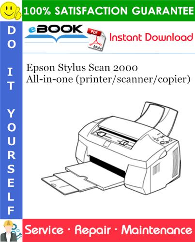 Epson Stylus Scan 2000 All-in-one (printer/scanner/copier) Service Repair Manual
