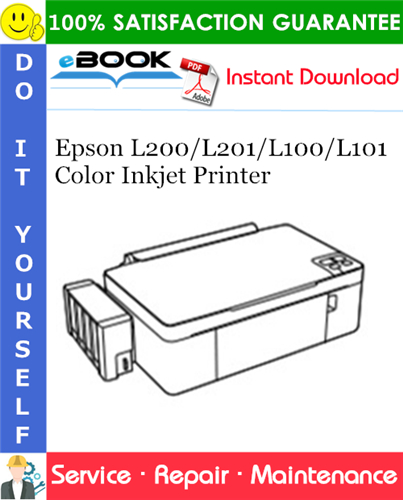 Epson L200/L201/L100/L101 Color Inkjet Printer Service Repair Manual
