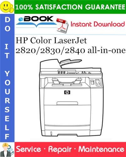 HP Color LaserJet 2820/2830/2840 all-in-one Service Repair Manual