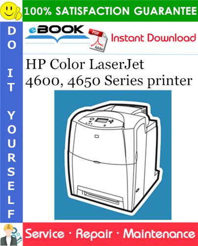 HP Color LaserJet 4600, 4650 Series printer Service Repair Manual