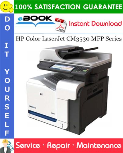 HP Color LaserJet CM3530 MFP Series Service Repair Manual