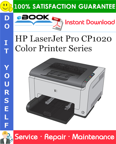 HP LaserJet Pro CP1020 Color Printer Series Service Repair Manual
