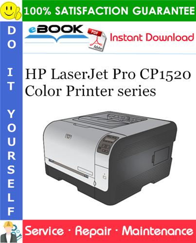 HP LaserJet Pro CP1520 Color Printer series Service Repair Manual