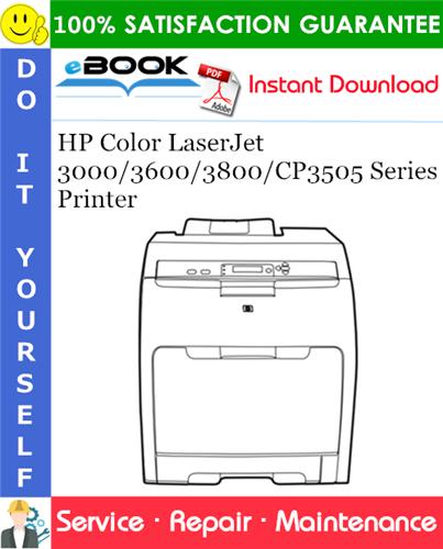 HP Color LaserJet 3000/3600/3800/CP3505 Series Printer Service Repair Manual