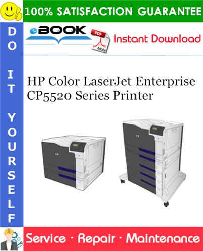 HP Color LaserJet Enterprise CP5520 Series Printer Service Repair Manual