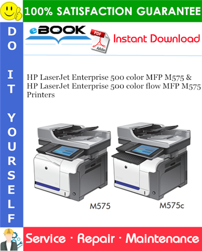 HP LaserJet Enterprise 500 color MFP M575 Printers and HP LaserJet Enterprise 500 color flow MFP M575 Printers