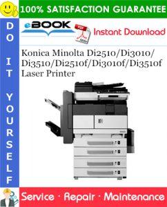 Konica Minolta Di2510/Di3010/Di3510/Di2510f/Di3010f/Di3510f Laser Printer Service Repair Manual + Parts Catalog