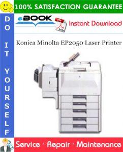 Konica Minolta EP2050 Laser Printer Service Repair Manual + Parts Catalog