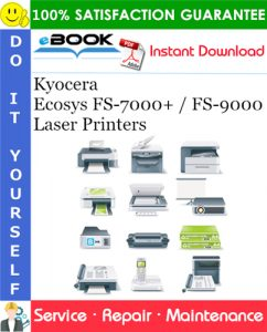 Kyocera Ecosys FS-7000+ / FS-9000 Laser Printers Service Repair Manual + Parts Catalog