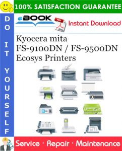 Kyocera mita FS-9100DN / FS-9500DN Ecosys Printers Service Repair Manual + Parts Catalog + Service Bulletin