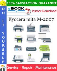 Kyocera mita M-2007 Service Repair Manual + Parts Catalog