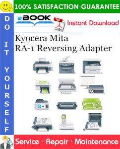 Kyocera Mita RA-1 Reversing Adapter Service Repair Manual + Parts Catalog