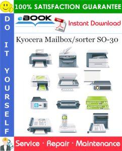 Kyocera Mailbox/sorter SO-30 Service Repair Manual + Parts Catalog