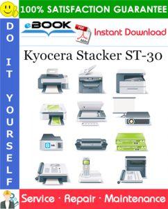 Kyocera Stacker ST-30 Service Repair Manual + Parts Catalog