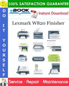 Lexmark W820 Finisher Service Repair Manual