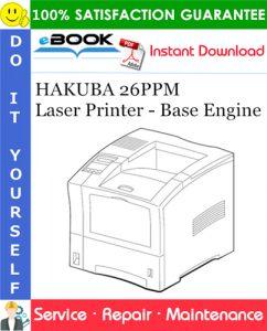 HAKUBA 26PPM Laser Printer - Base Engine Service Repair Manual