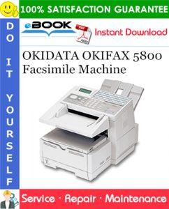 OKIDATA OKIFAX 5800 Facsimile Machine Service Repair Manual