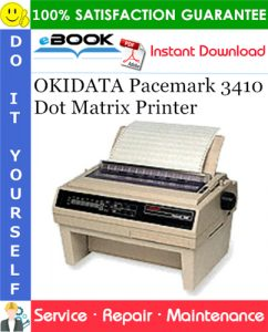 OKIDATA Pacemark 3410 Dot Matrix Printer Service Repair Manual