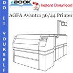 AGFA Avantra 36/44 Printer Service Repair Manual