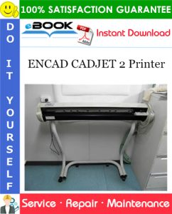 ENCAD CADJET 2 Printer Service Repair Manual