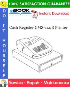 Cash Register CMS-140B Printer Service Repair Manual