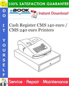 Cash Register CMS 140 euro / CMS 240 euro Printers Service Repair Manual